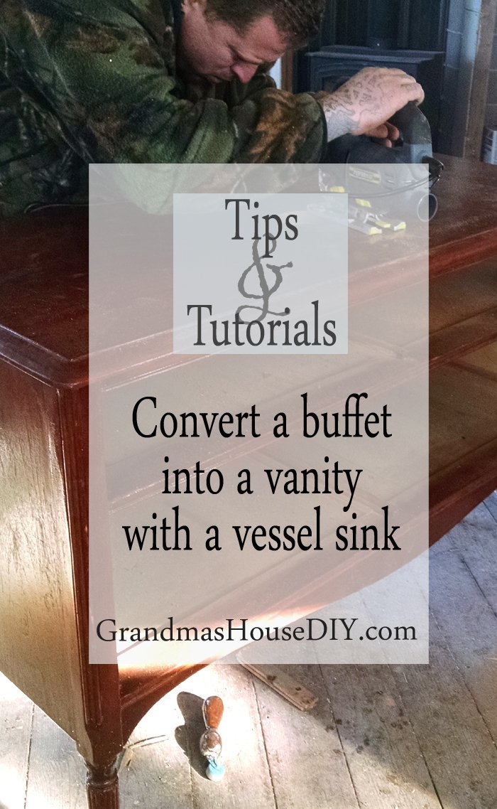 How to convert a buffet into a vanity for a vessel sink wood working refinish tutorial diy do it yourself master bathroom storage