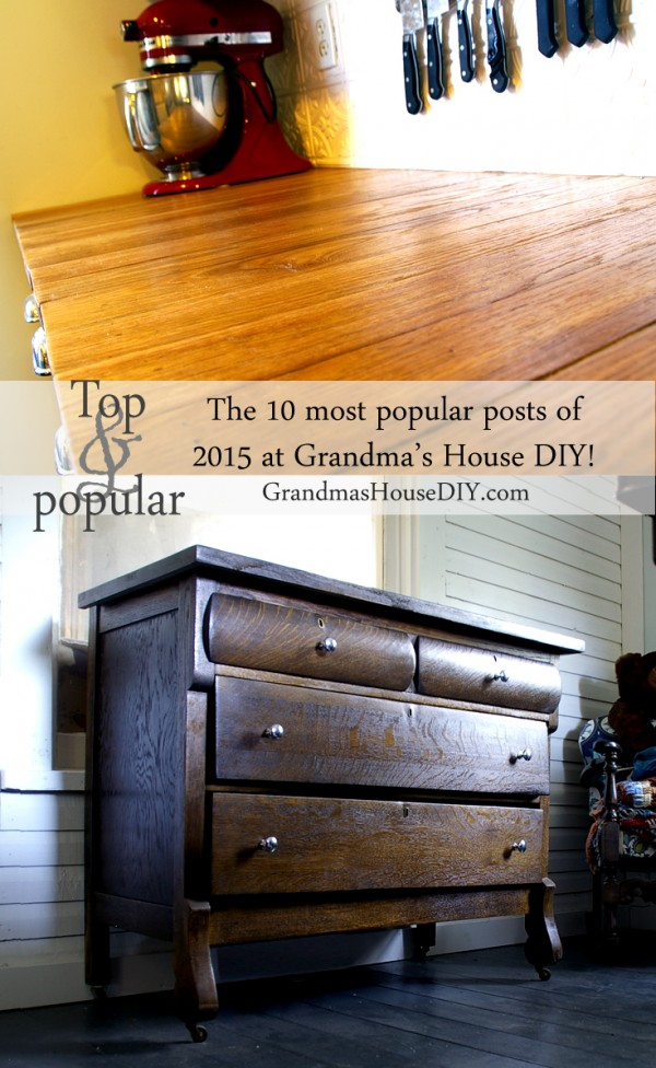 The top ten most popular posts in 2015 at Grandmas House DIY
