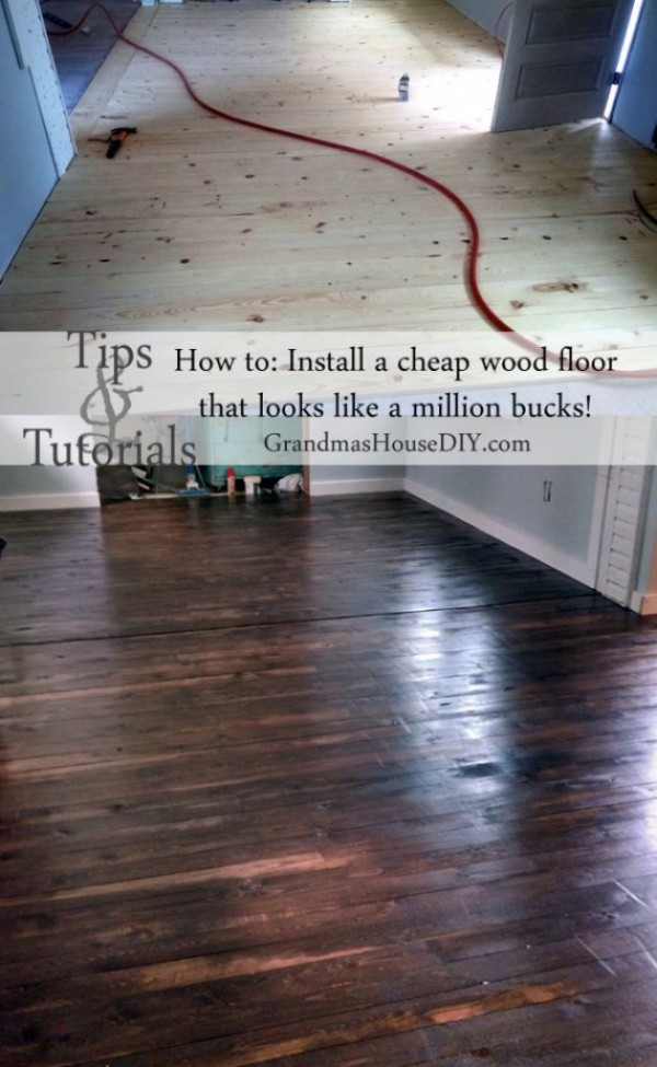 The top ten most popular posts in 2015 at Grandmas House DIY how to make your own hard wood floors