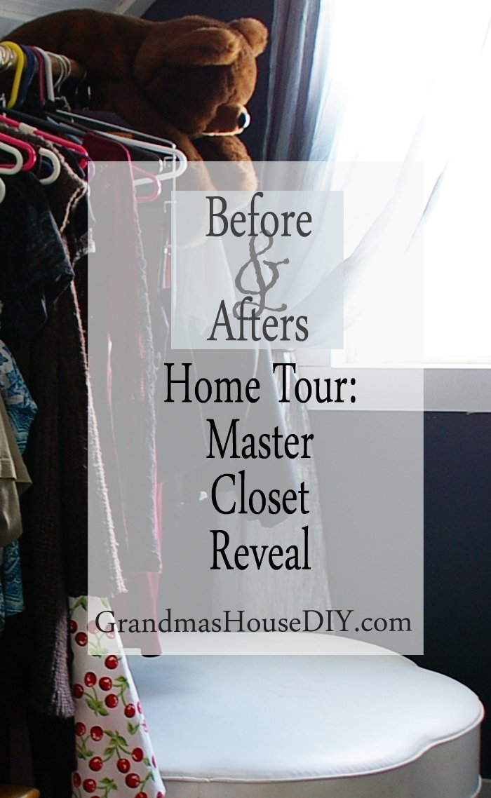 The master closet reveal after fifteen months of renovation my grandmas 100 year old farm house diy do it yourself