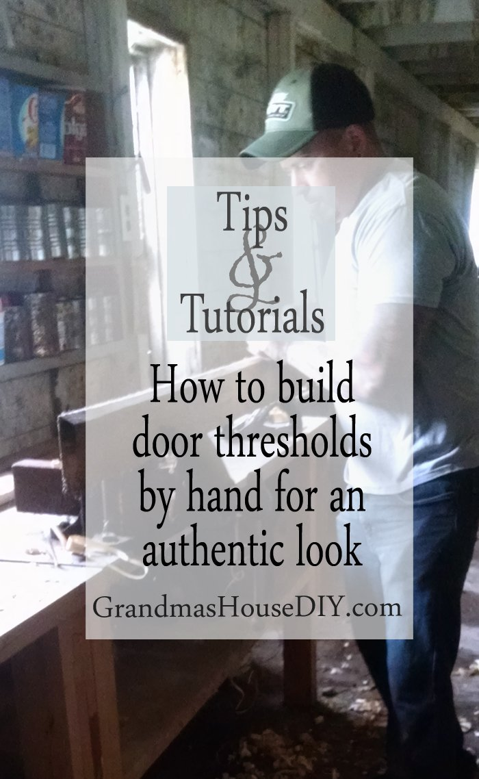 wood working how to tutorial making hardwood door thresholds by hand to match wood floors diy do it yourself for an authentic antique look 100 year old country home
