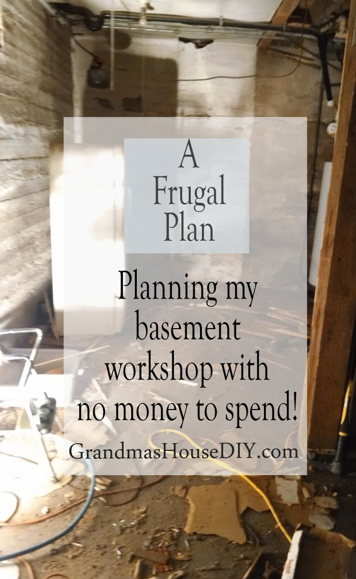Planning my frugal basement workshop