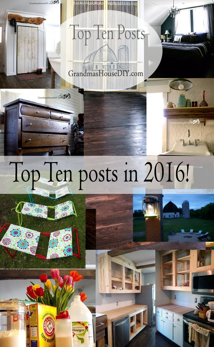 The top ten posts of 2016 at Grandma's House DIY, wood working, renovation, refinishing, before afters, tips tutorials, do it yourself. Happy new year!