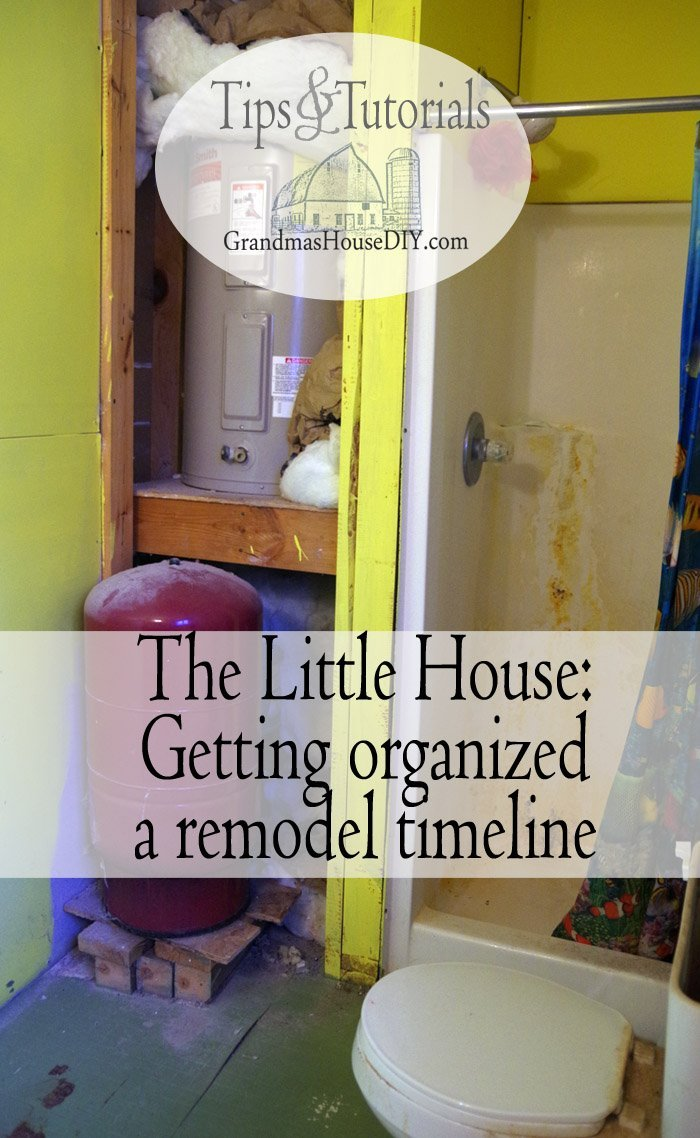 Bathroom Remodel Timeline the little house: a remodel plan and timeline, getting organized
