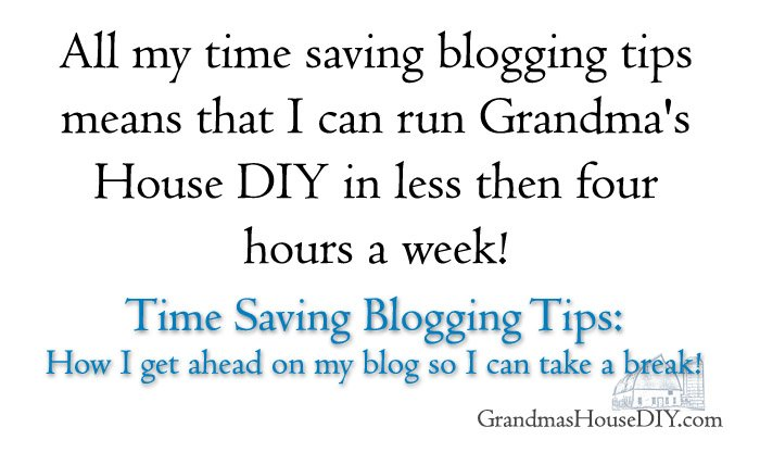 Time saving blogging tips how I get ahead on my blog so I can take a break. Revive Old Post, Board Booster and Link Party Animal saving me time!