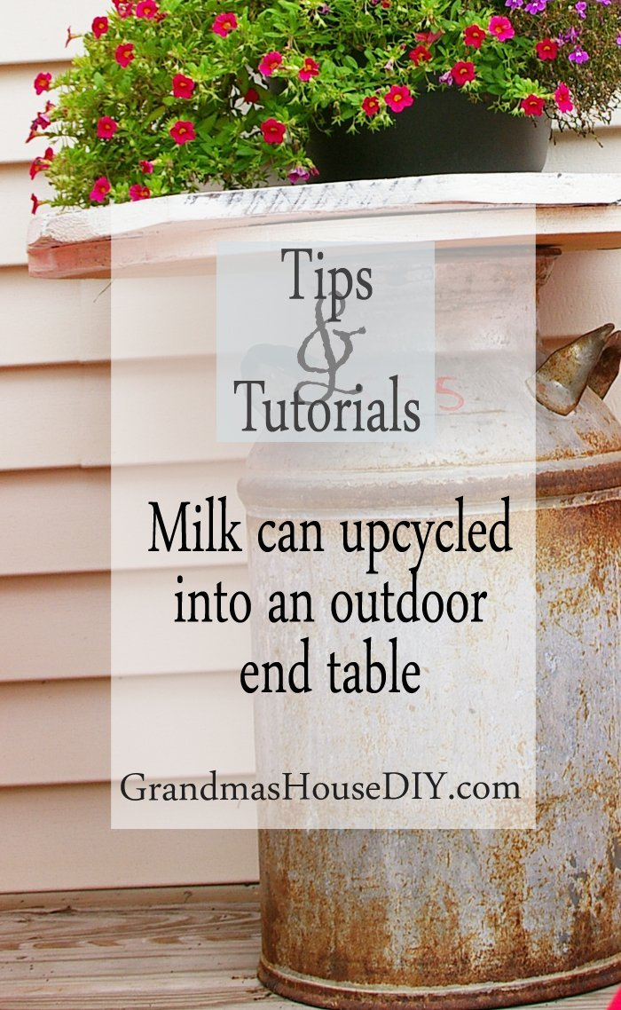 Milk can upcycled wood working diy do it yourself tutorial into an outdoor outside end table backyard deck barn wood furniture country farm