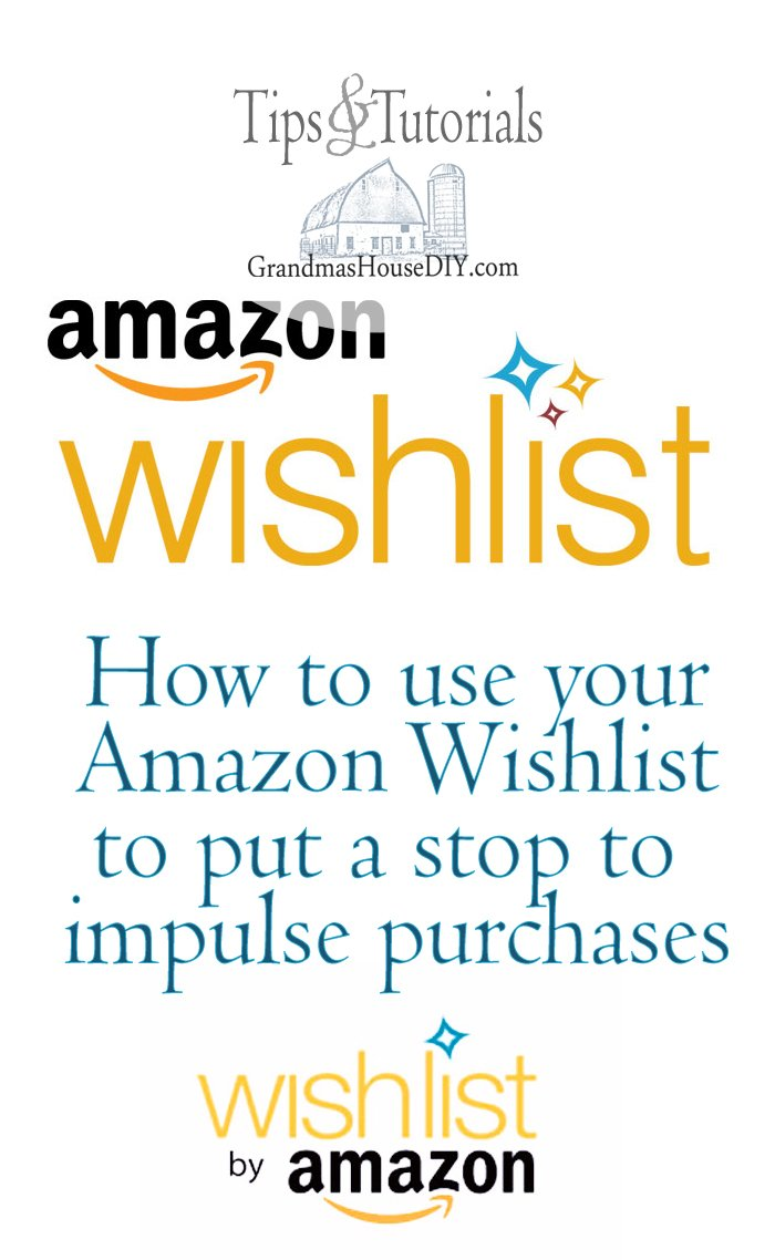 How I use my Amazon wishlist to stop impulse purchases by waiting before I buy something a lot of times my family will get it for me as a gift instead!