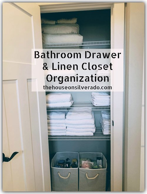 Niky from The House on Silverado - Tips For Organizing Your Bathroom Drawers & Linen Closet