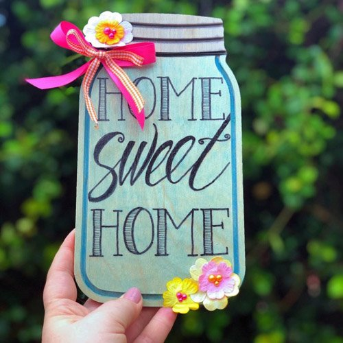 Wooden Mason Jar Sign with a Hand Lettered Message