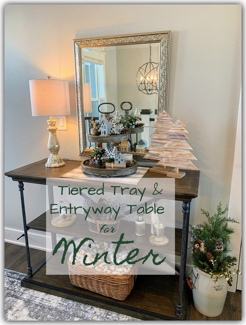Niky from The House on Silverado - Winter Tiered Tray and Entryway Table