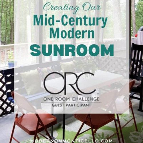 Creating Our Mid Century Modern Sunroom – One Room Challenge Week 1