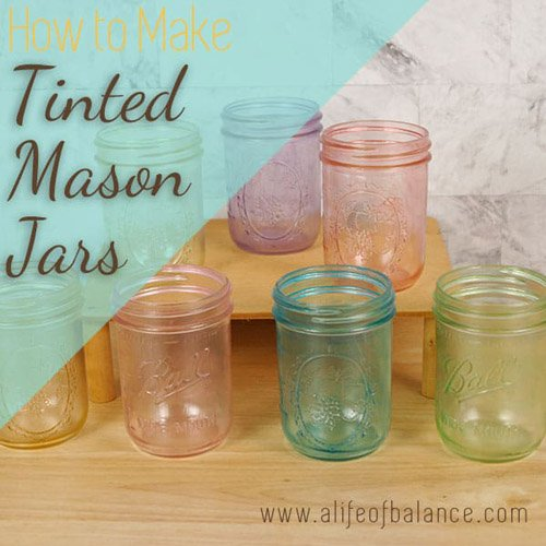 Tinted Mason Jars – How to make these colorful gems