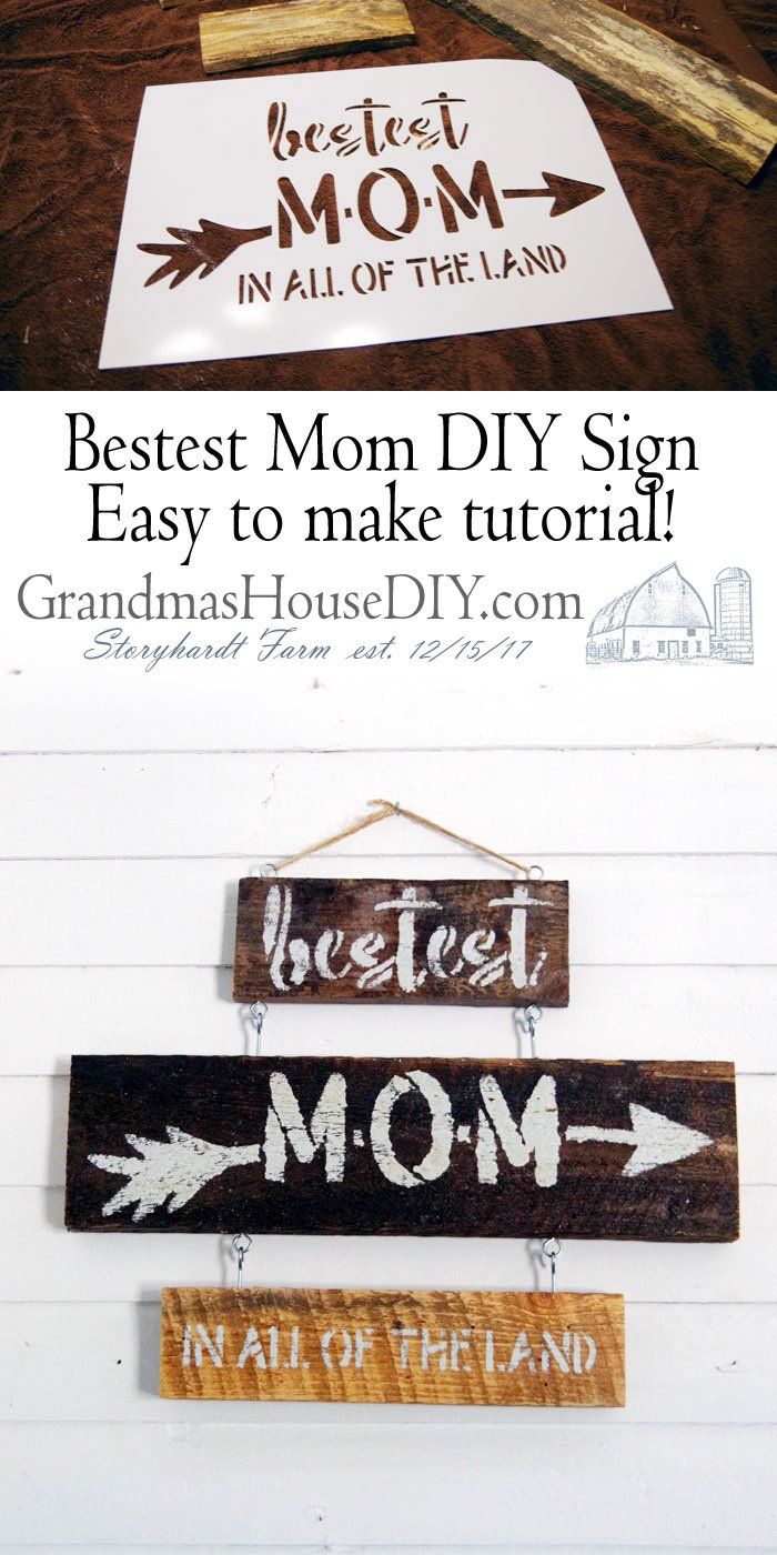 Using a stencil and old barn wood, making a simply DIY sign just for mom - Bestest mom in all of the land! Wood working, do it yourself tutorial, easy sign to make for your mother for a holiday or for any time, pallet wood and white paint using a great stencil.