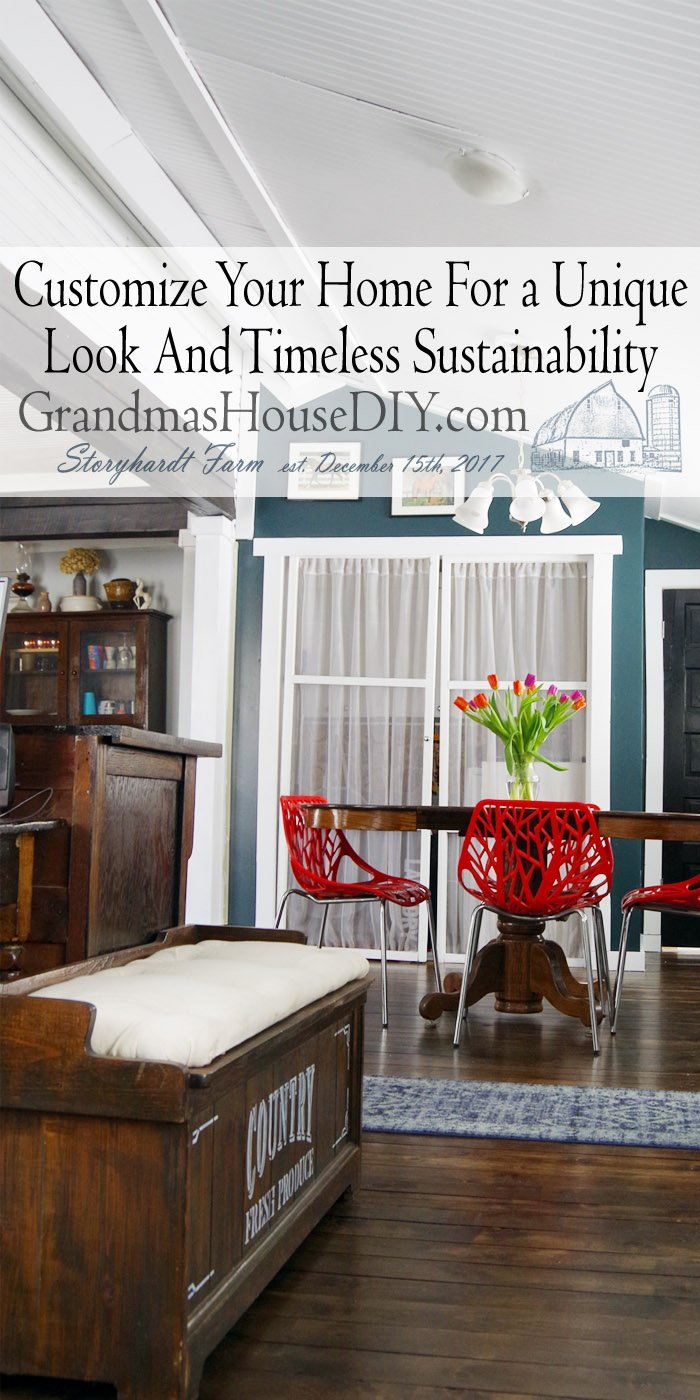 Customize Your Home For A Unique Look And Timeless Sustainability by investing in your home and adding second hand pieces as well as heirlooms with modern