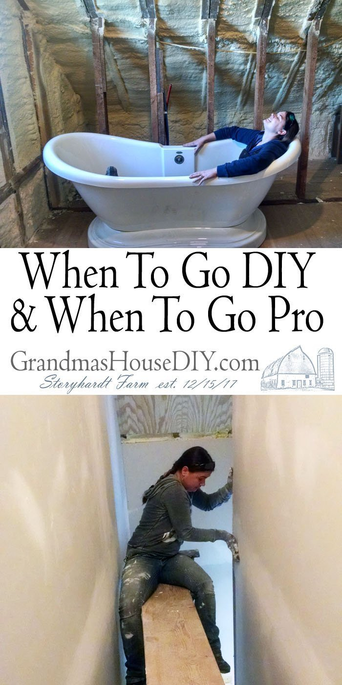 When To Go DIY & When To Go Pro when to do it yourself on your home and when you should hire a professional a complet list to help