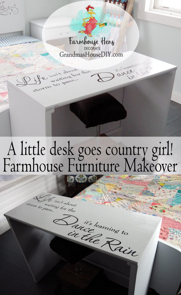 "A little black desk gets a full on farmhouse country girl style makeover with flat gray acrylic paint and a lovely wall decal ""Life isn't about waiting for the storm to pass, it's learning to Dance in the Rain"" Easy DIY farm chic style makeover! Farmhouse Hens Decorate"