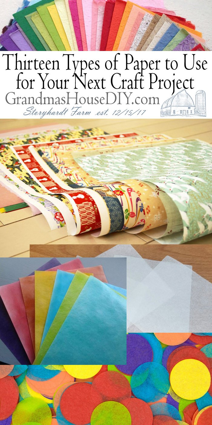 thirteen types of paper to use for your next paper crafts project