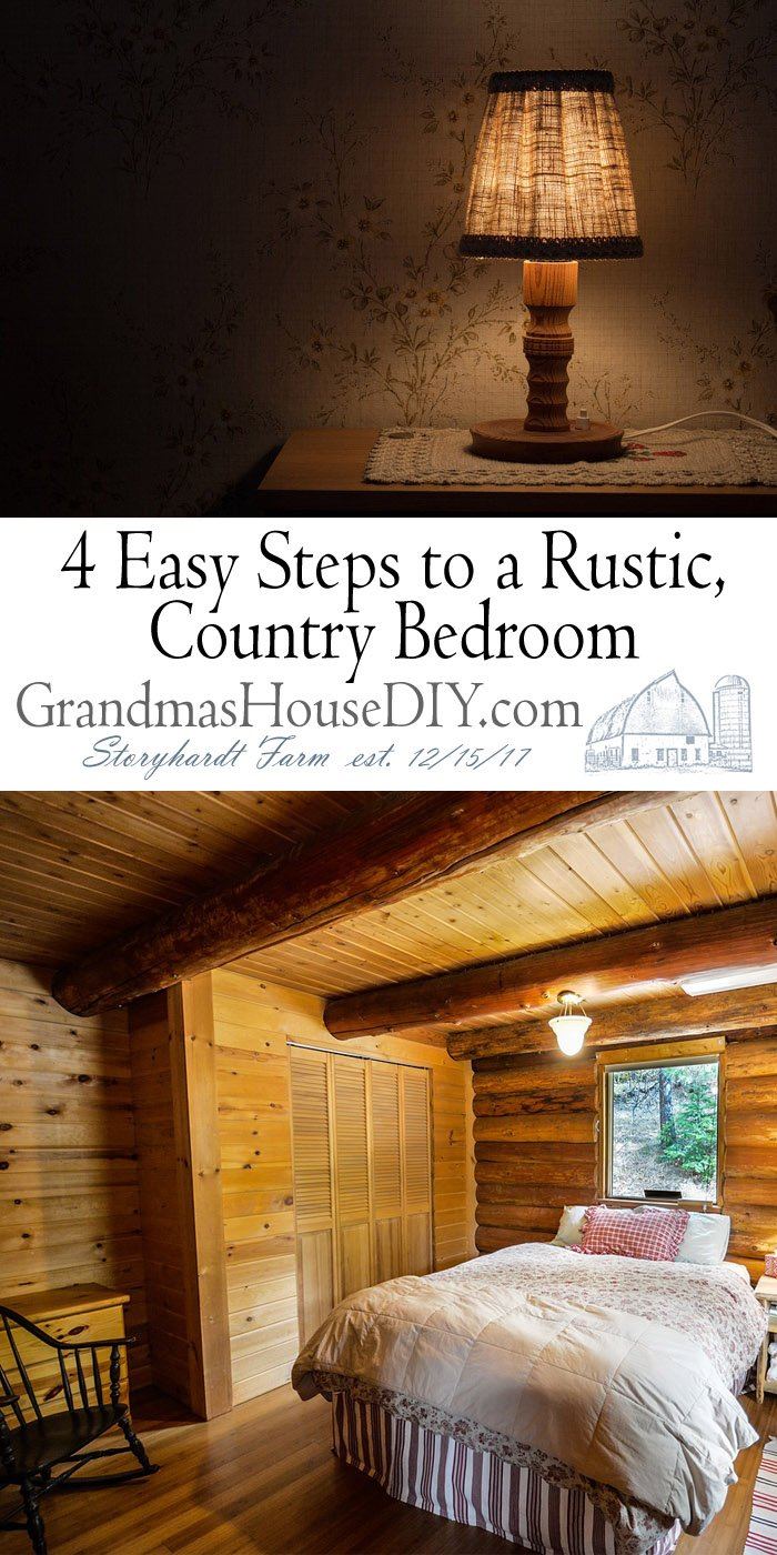 4 Easy Steps to a Rustic, Country Bedroom - Pure Coziness! Lighting, dim and smart choices to create a warm and calming space for your cabin or home