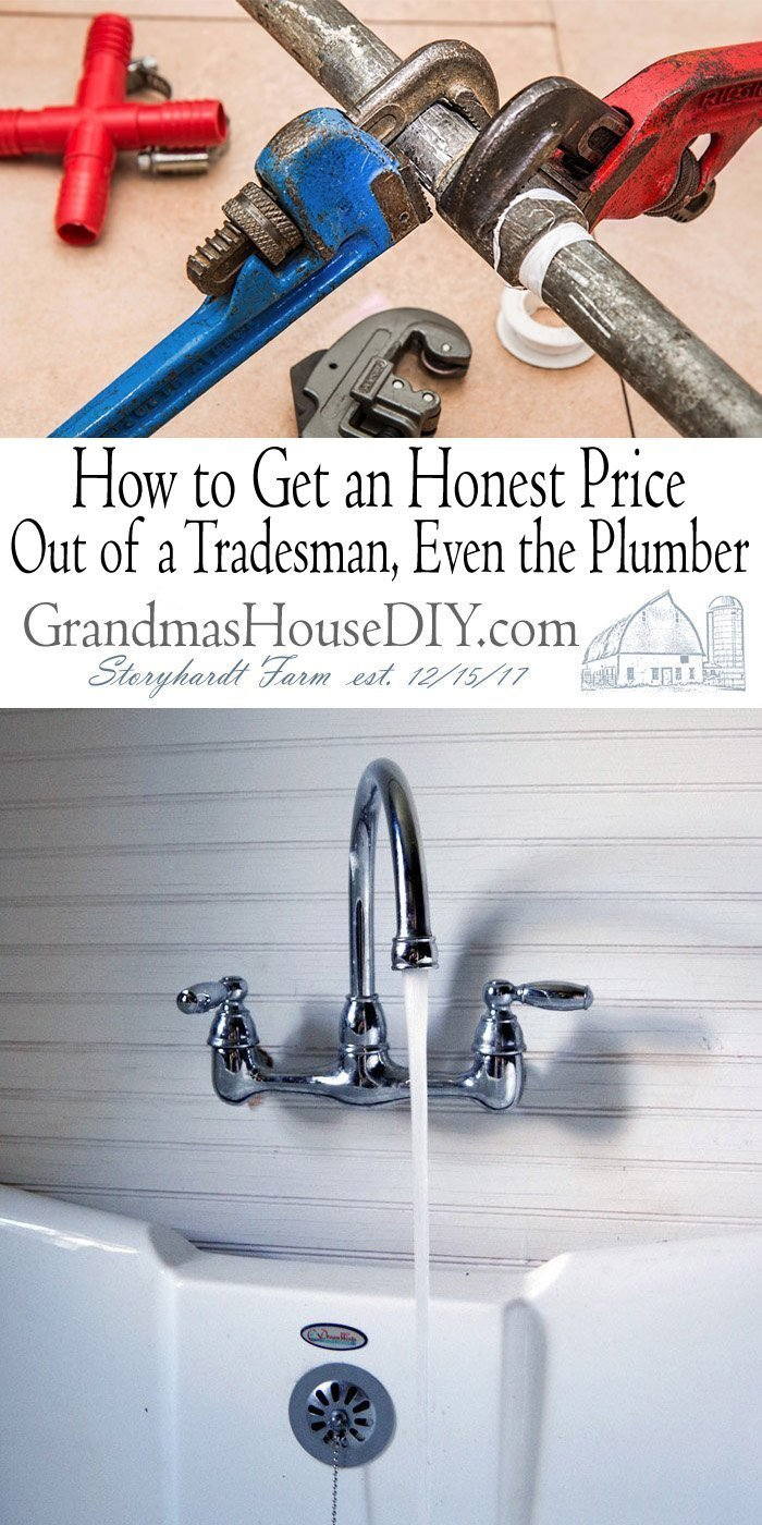 Want to be sure that the one you choose is honest, hard-working, and competent at the job. How to Get an Honest Price Out of a Tradesman, Even the Plumber