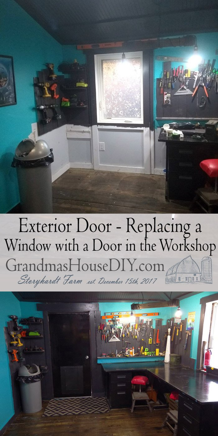Exterior Door - Replacing a Window with a Door in the Workshop. Moving an outside door to a different room to save on heating costs.