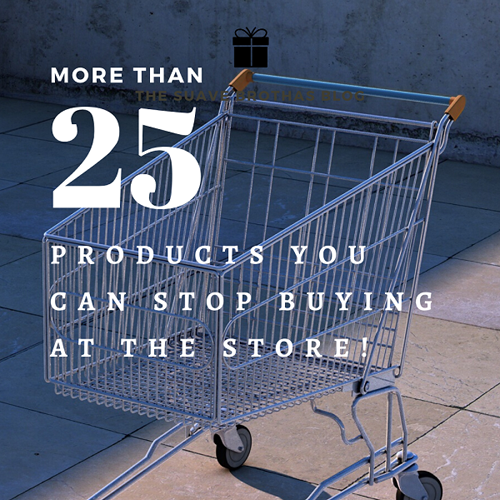 25+ Products to Stop Buying at the Store