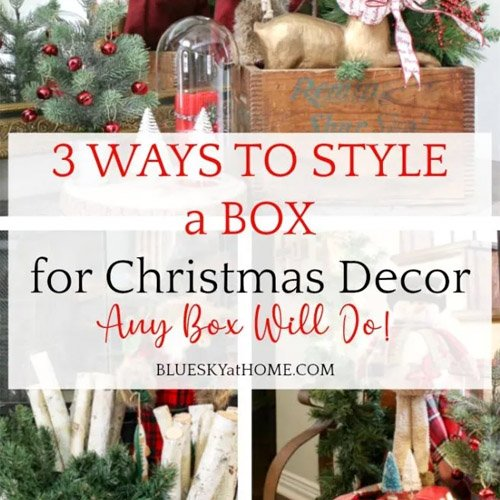Ways to Style a Box for Christmas Decor